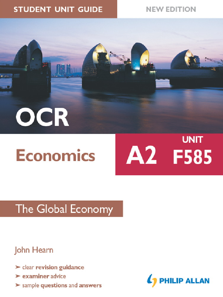 OCR A2 Economics Student Unit Guide New Edition: Unit F585 The Global Economy