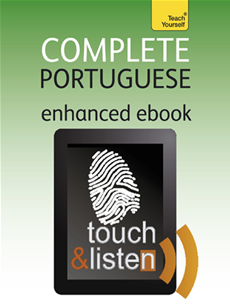 Complete Portuguese (Kindle Enhanced Edition) Teach Yourself