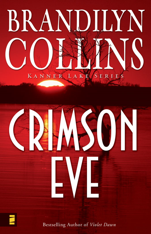 Crimson Eve By: Brandilyn   Collins