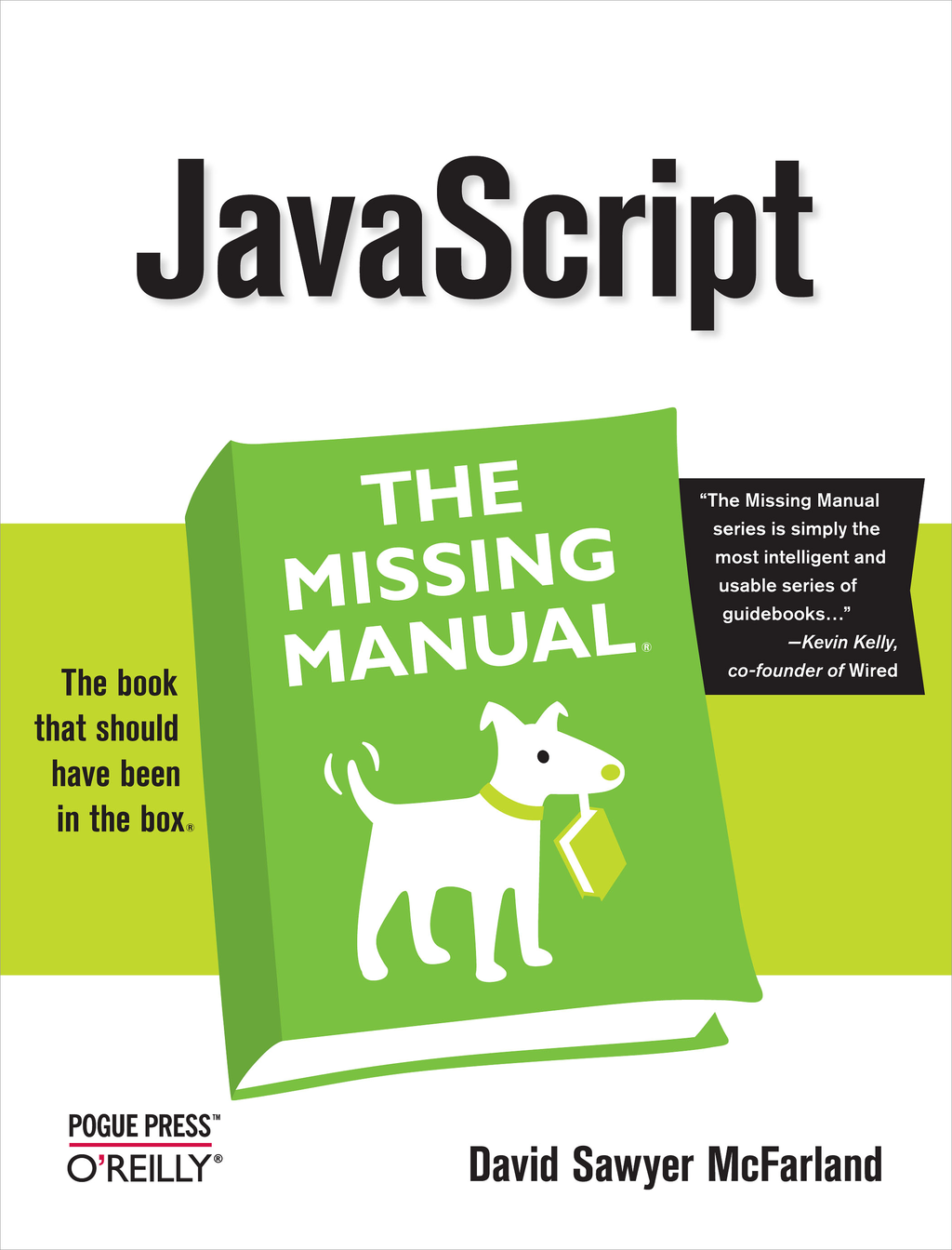 JavaScript: The Missing Manual By: David Sawyer McFarland