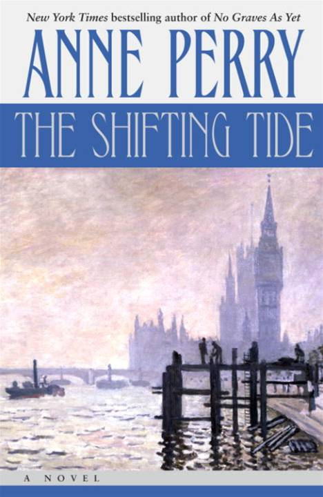 The Shifting Tide By: Anne Perry