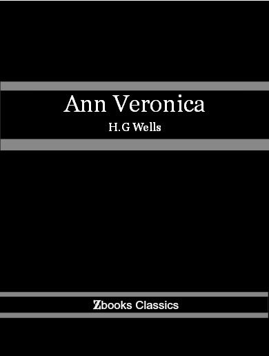 Ann Veronica By: H.G Wells