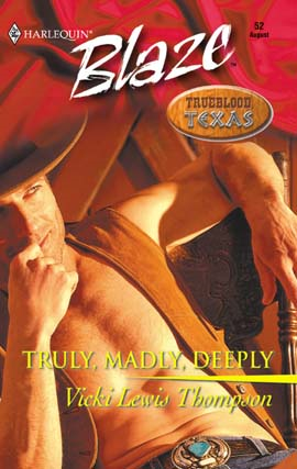 Truly, Madly, Deeply By: Vicki Lewis Thompson