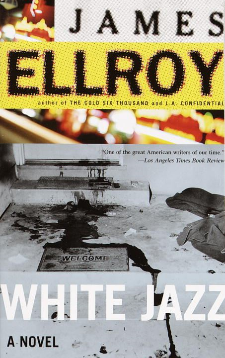 White Jazz By: James Ellroy