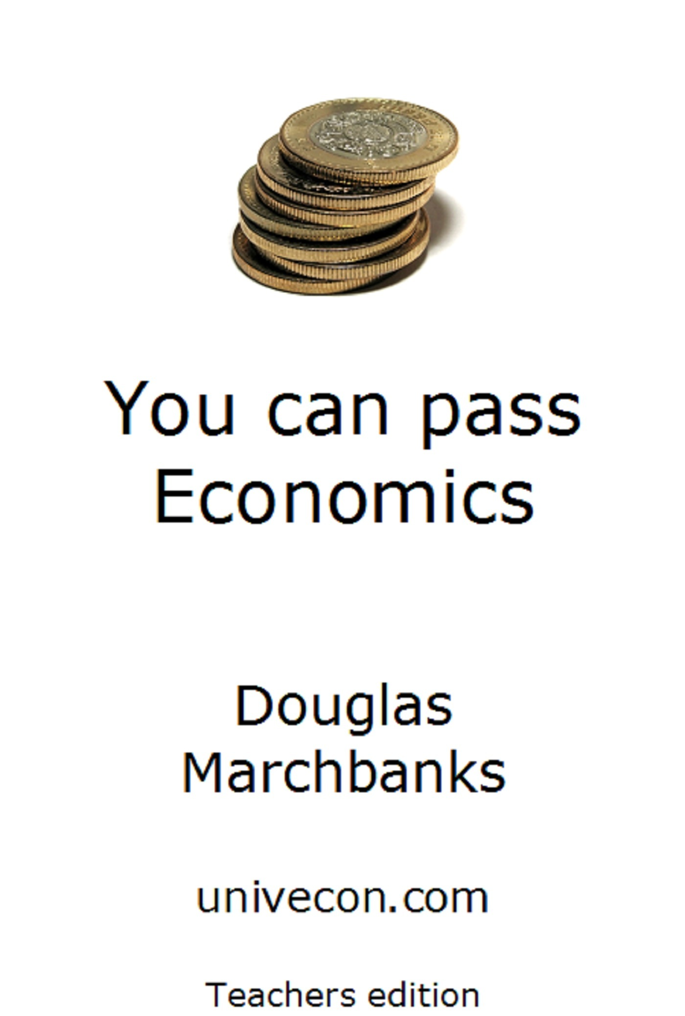 You can pass Economics teachers version
