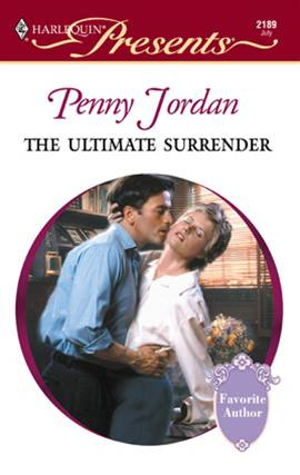 The Ultimate Surrender By: Penny Jordan