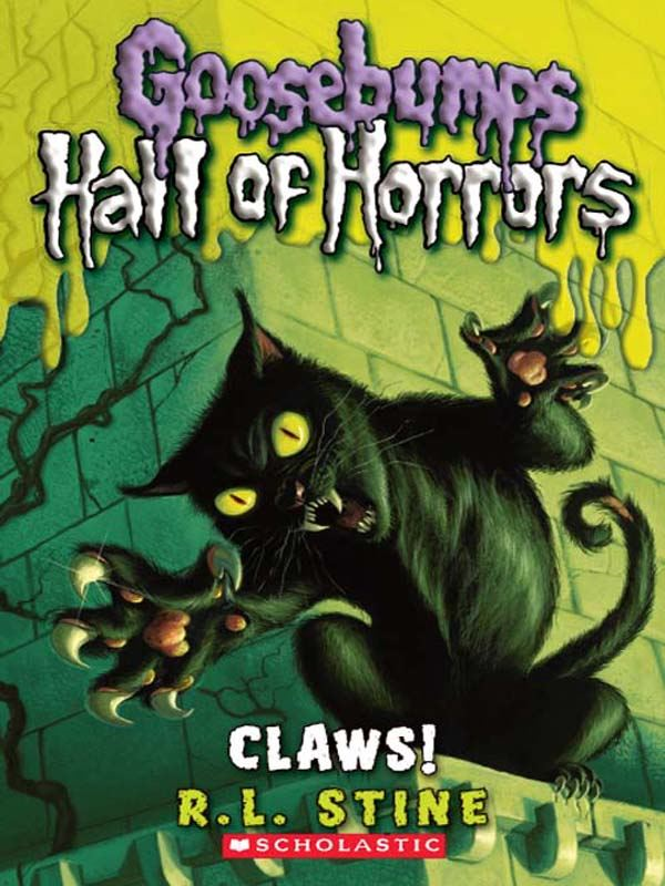 Goosebumps Hall of Horrors #1: Claws! By: R.L. Stine