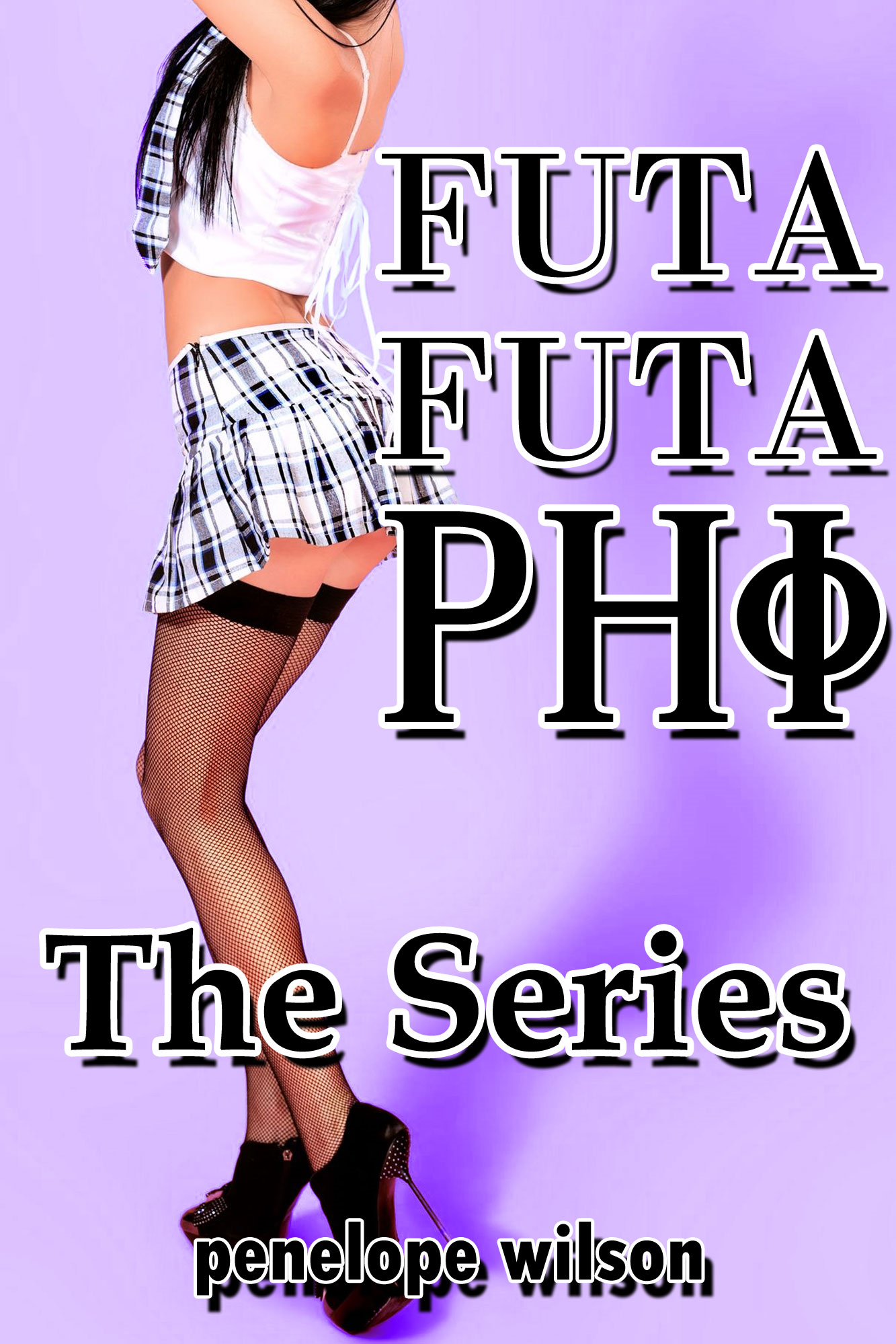 Futa Futa Phi: The Series (Futanari Transformation Erotica)
