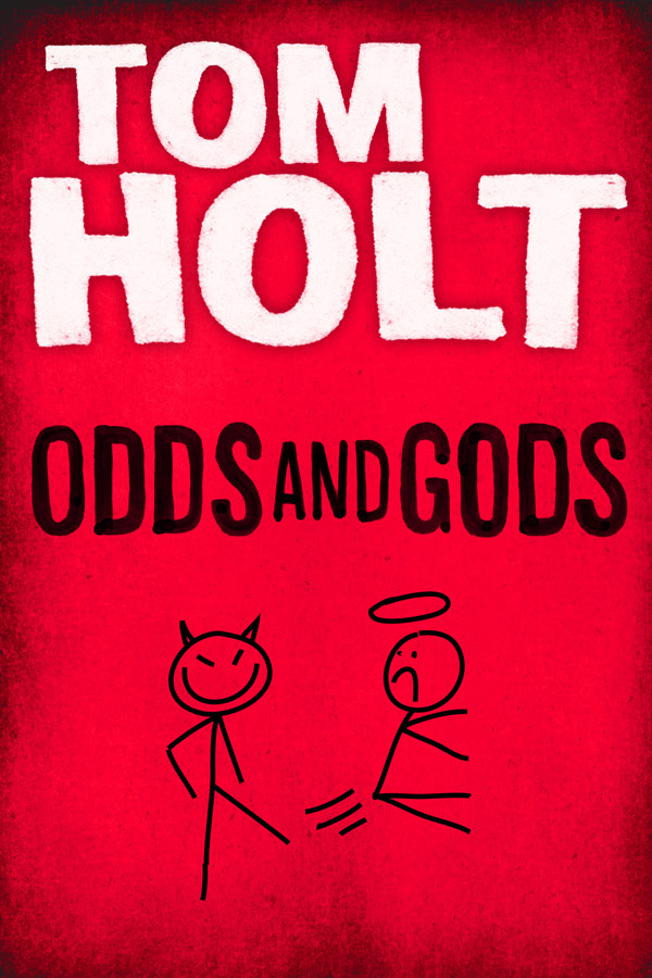 Odds and Gods By: Tom Holt
