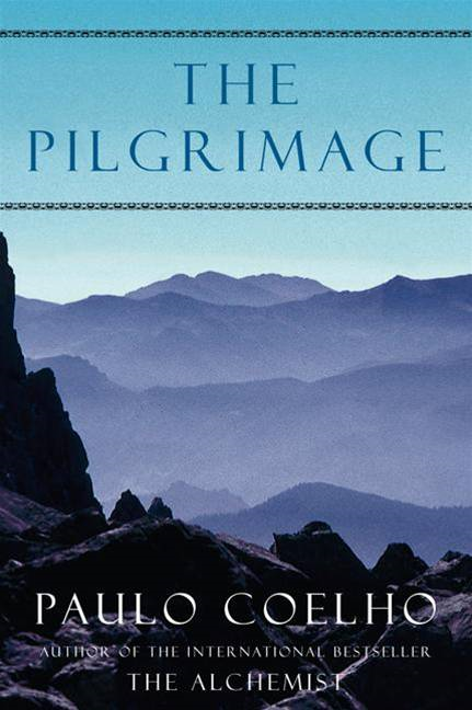 The Pilgrimage By: Paulo Coelho
