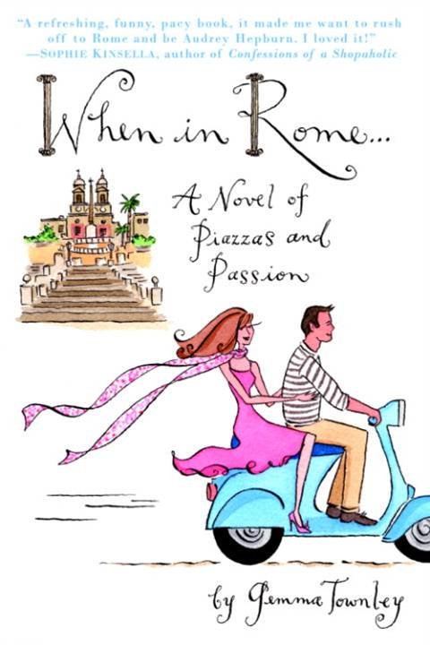 When in Rome... By: Gemma Townley