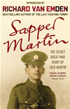Sapper Martin: The Secret Great War Diary Of Jack Martin: