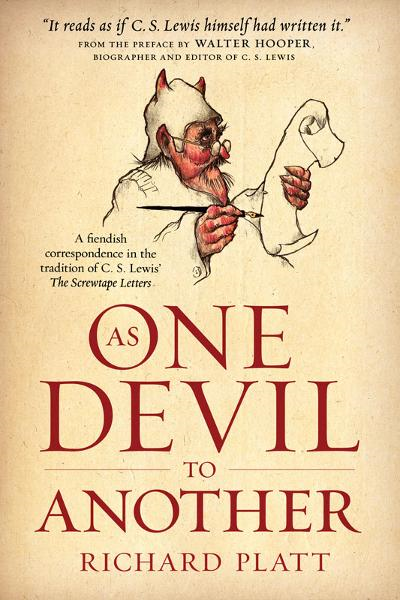 As One Devil to Another By: Richard Platt,Walter Hooper