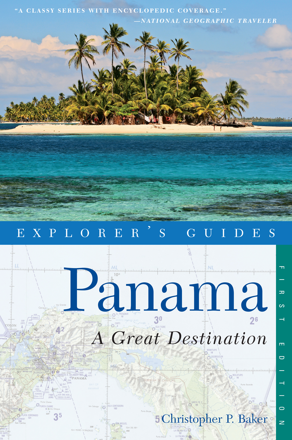 Explorer's Guide Panama: A Great Destination (Explorer's Great Destinations)