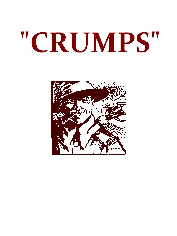 """Crumps"", The Plain Story of a Canadian Who Went [Illustrated]"