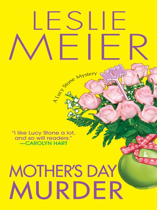Mother's Day Murder By: Leslie Meier