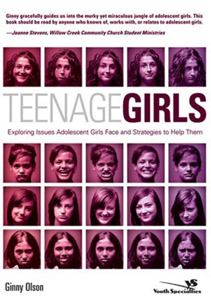 Teenage Girls By: Ginny   Olson