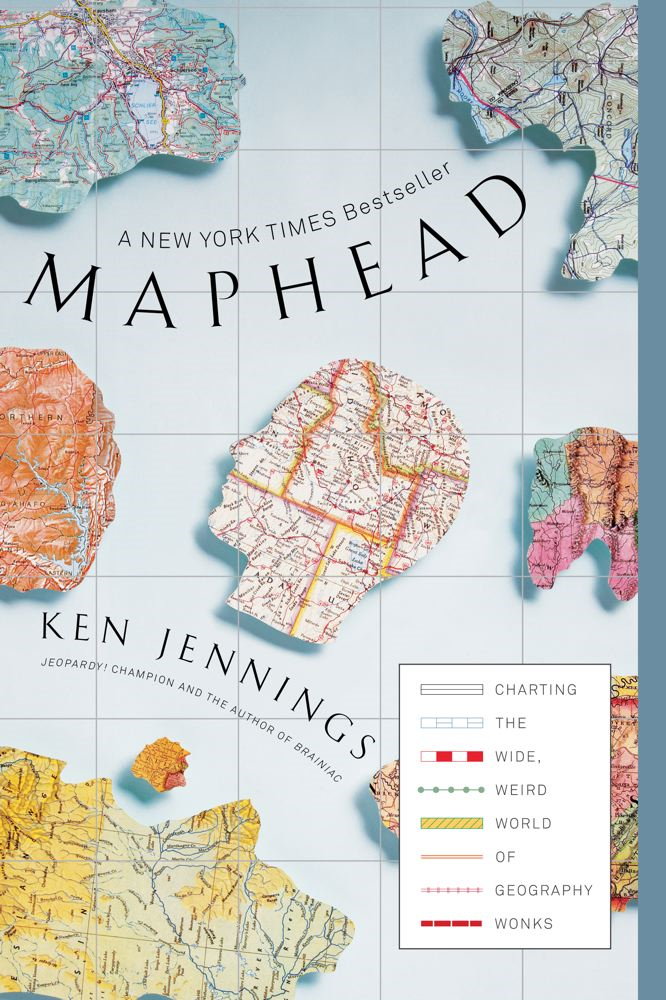 Maphead By: Ken Jennings