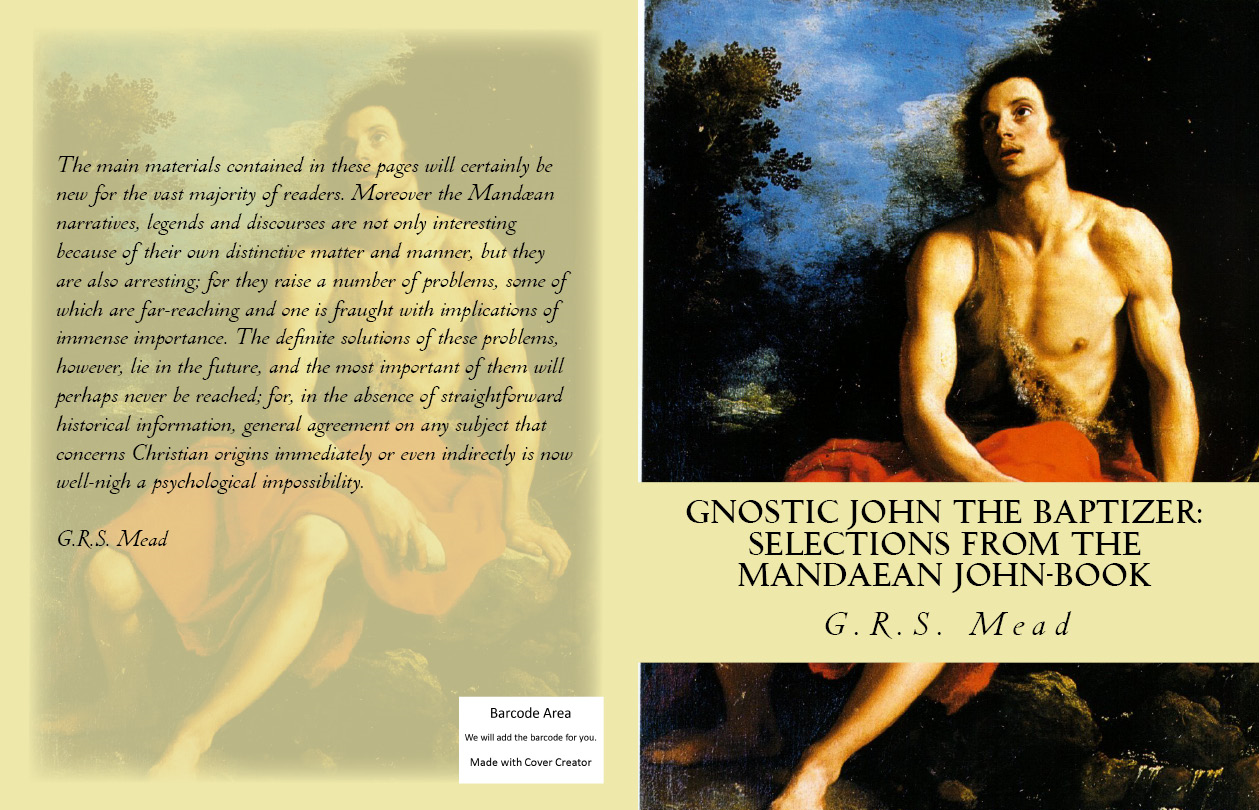Gnostic John the Baptizer By: G.R.S. Mead