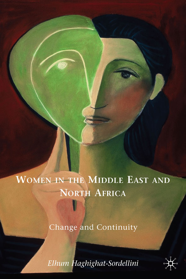 Women in the Middle East and North Africa Change and Continuity