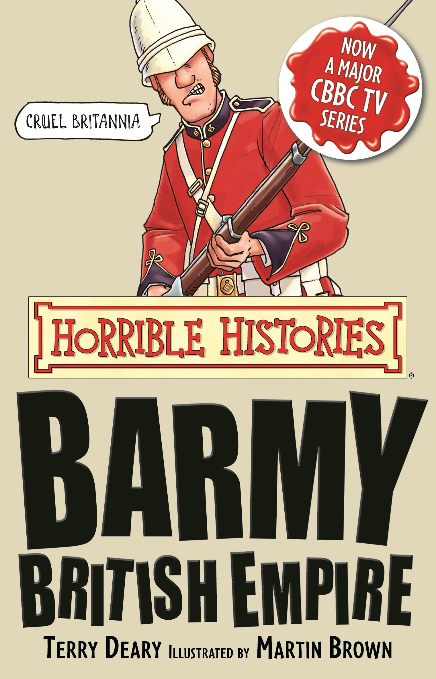 Horrible Histories: Barmy British Empire By: Terry Deary