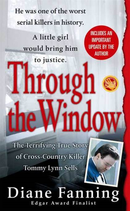 Through the Window By: Diane Fanning