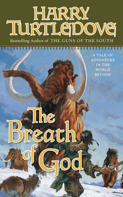 The Breath of God By: Harry Turtledove