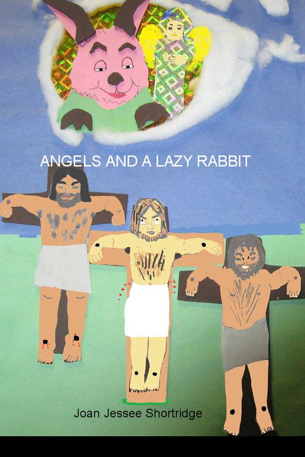 Angels and a Lazy Rabbit