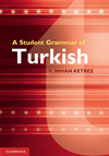 A Student Grammar Of Turkish: