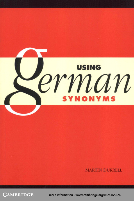 Using German Synonyms By: Durrell, Martin