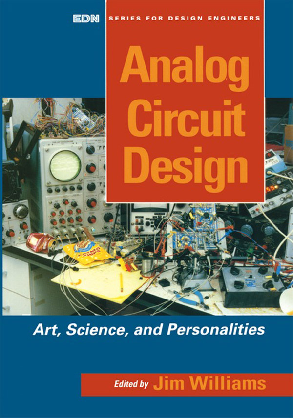Analog Circuit Design Art,  Science and Personalities