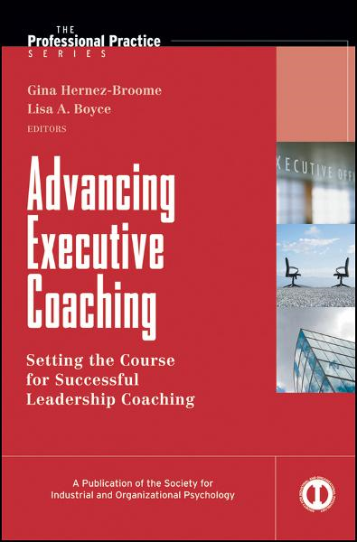 Advancing Executive Coaching By:
