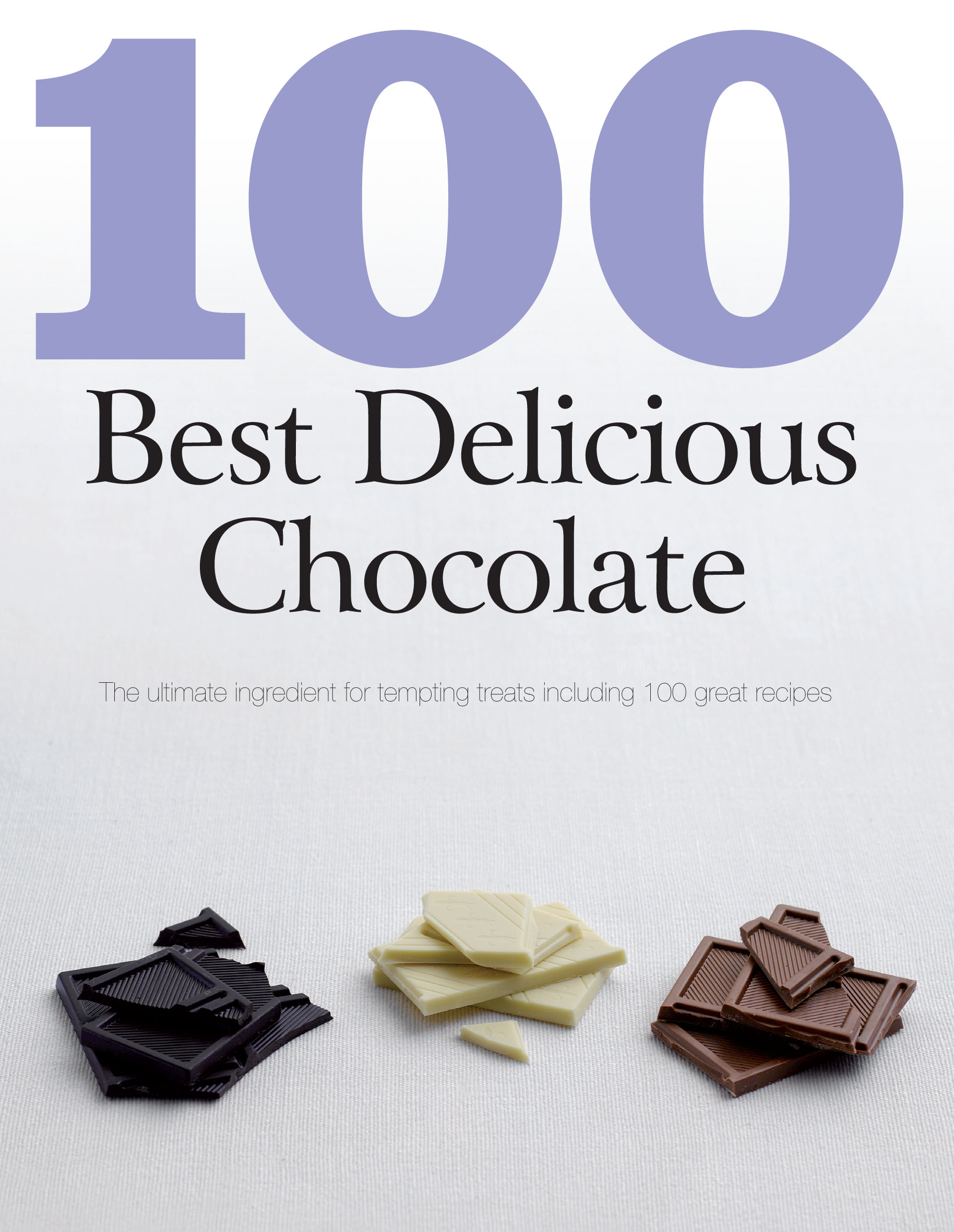 100 Best Delicious Chocolate (Love Food)
