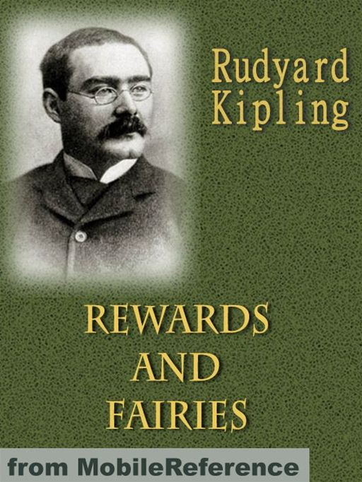 Rewards And Fairies  (Mobi Classics) By: Rudyard Kipling