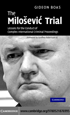 The Milosevic Trial By: Boas,Gideon