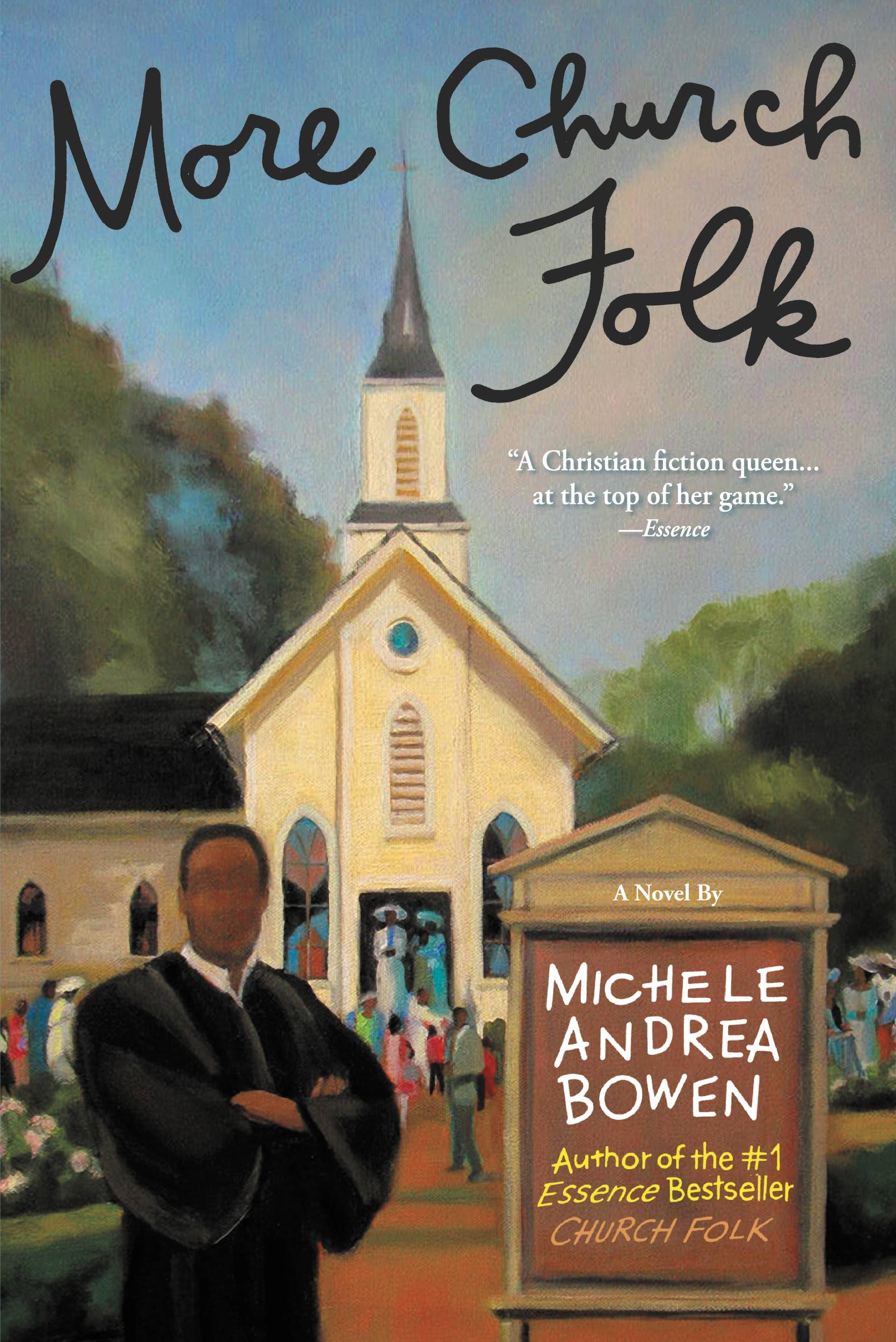 More Church Folk By: Michele Andrea Bowen
