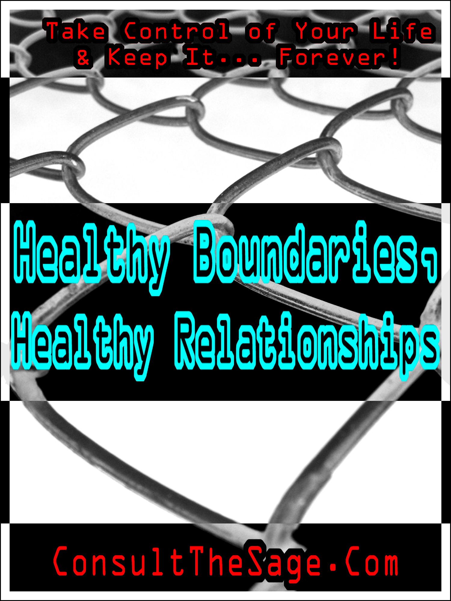 Healthy Boundaries, Healthy Relationships