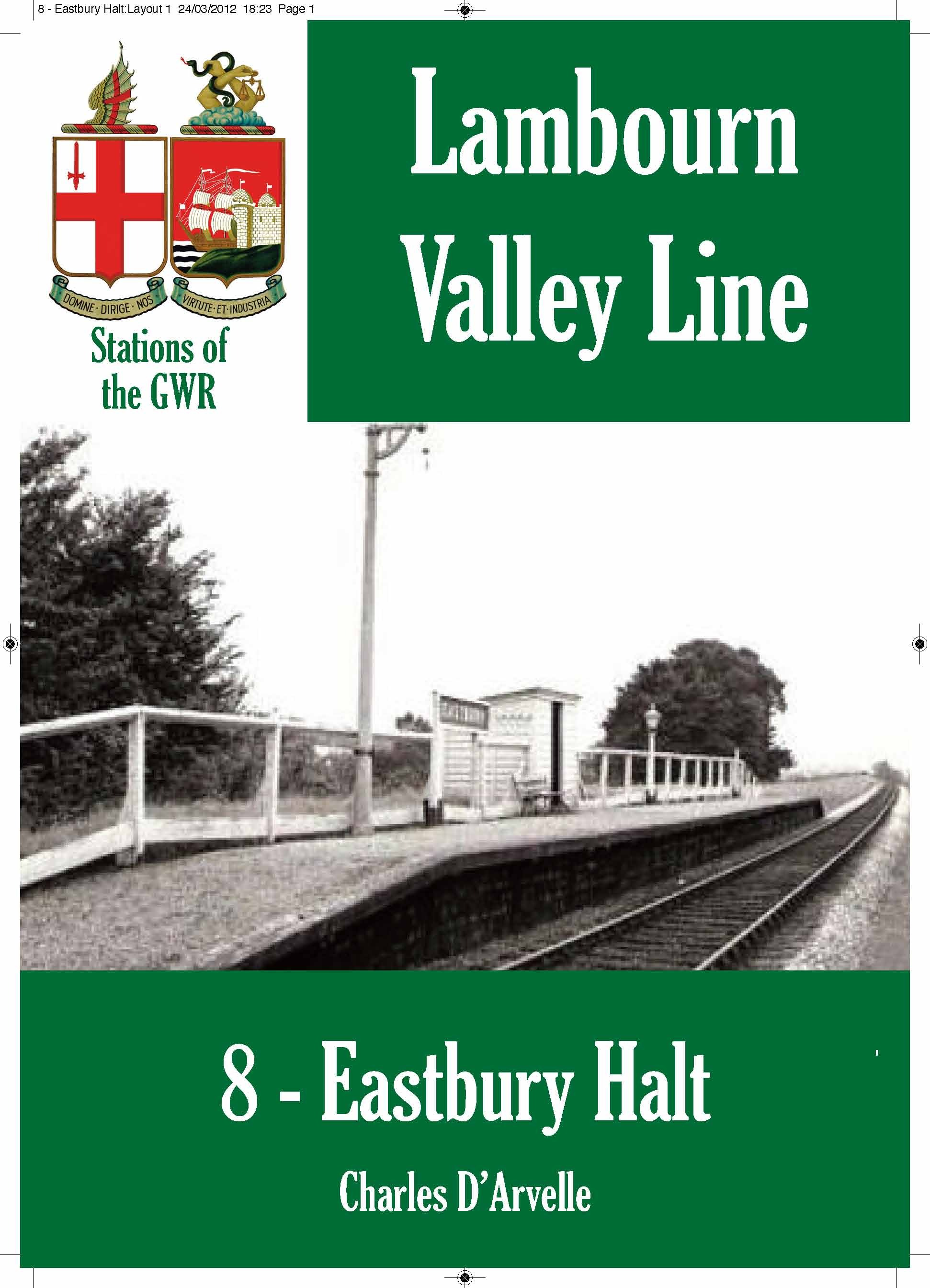 Eastbury Halt: Stations of the Great Western Railway GWR