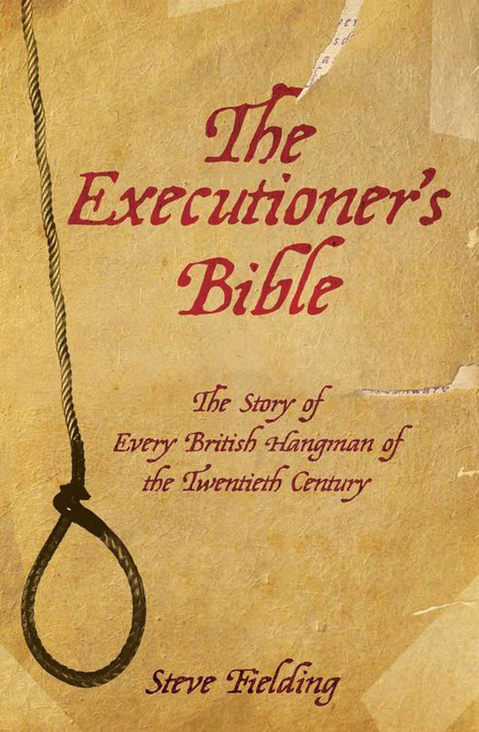 The Executioner's Bible By: Steve Fielding