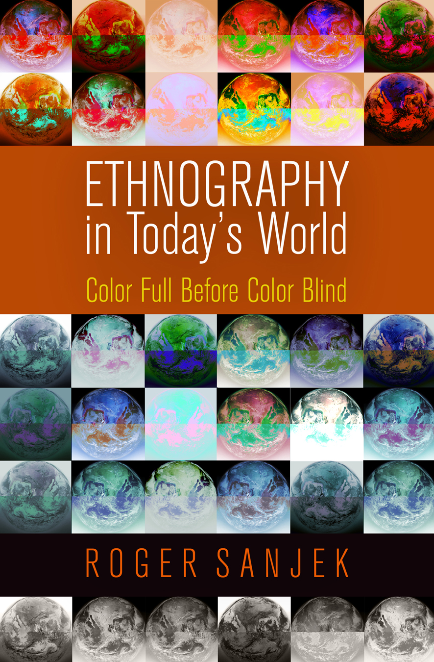 Ethnography in Today's World Color Full Before Color Blind