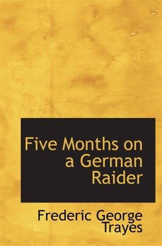 Five Months On A German Raider