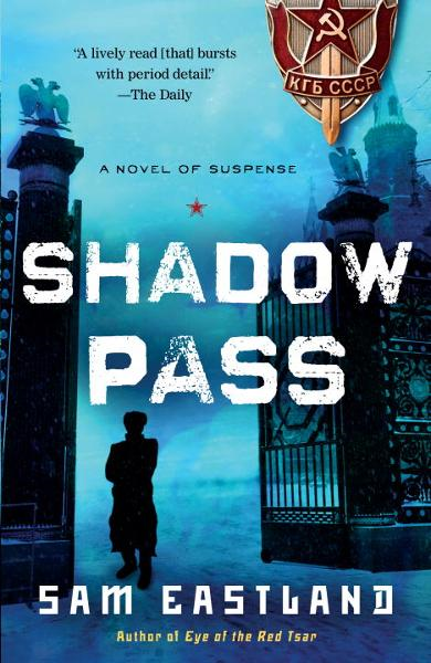 Shadow Pass By: Sam Eastland