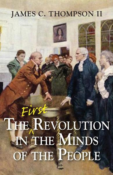 The (First) Revolution in the Minds of the People