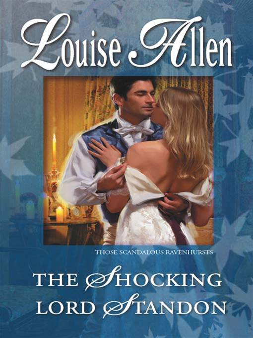 The Shocking Lord Standon By: Louise Allen