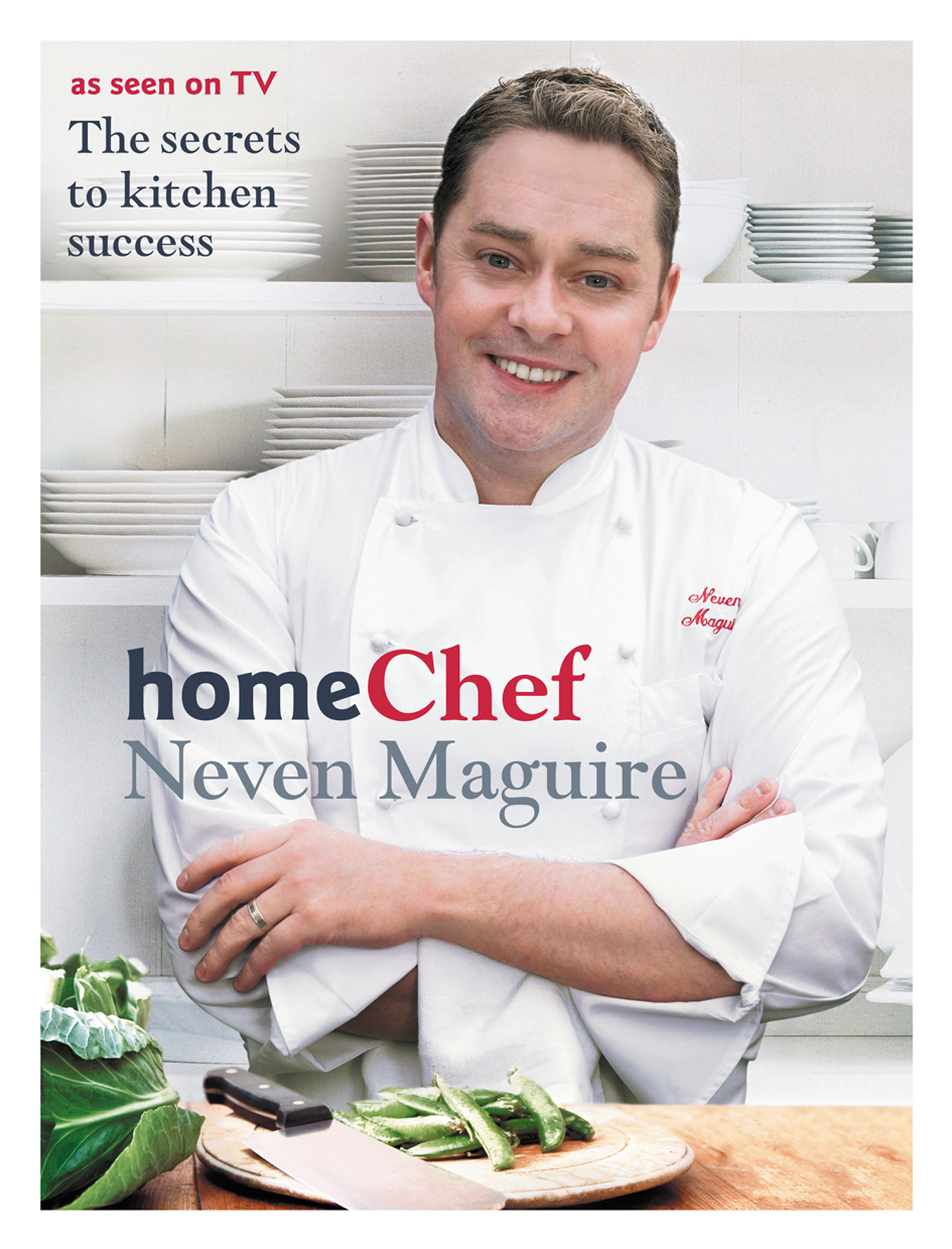 Home Chef By: Neven Maguire