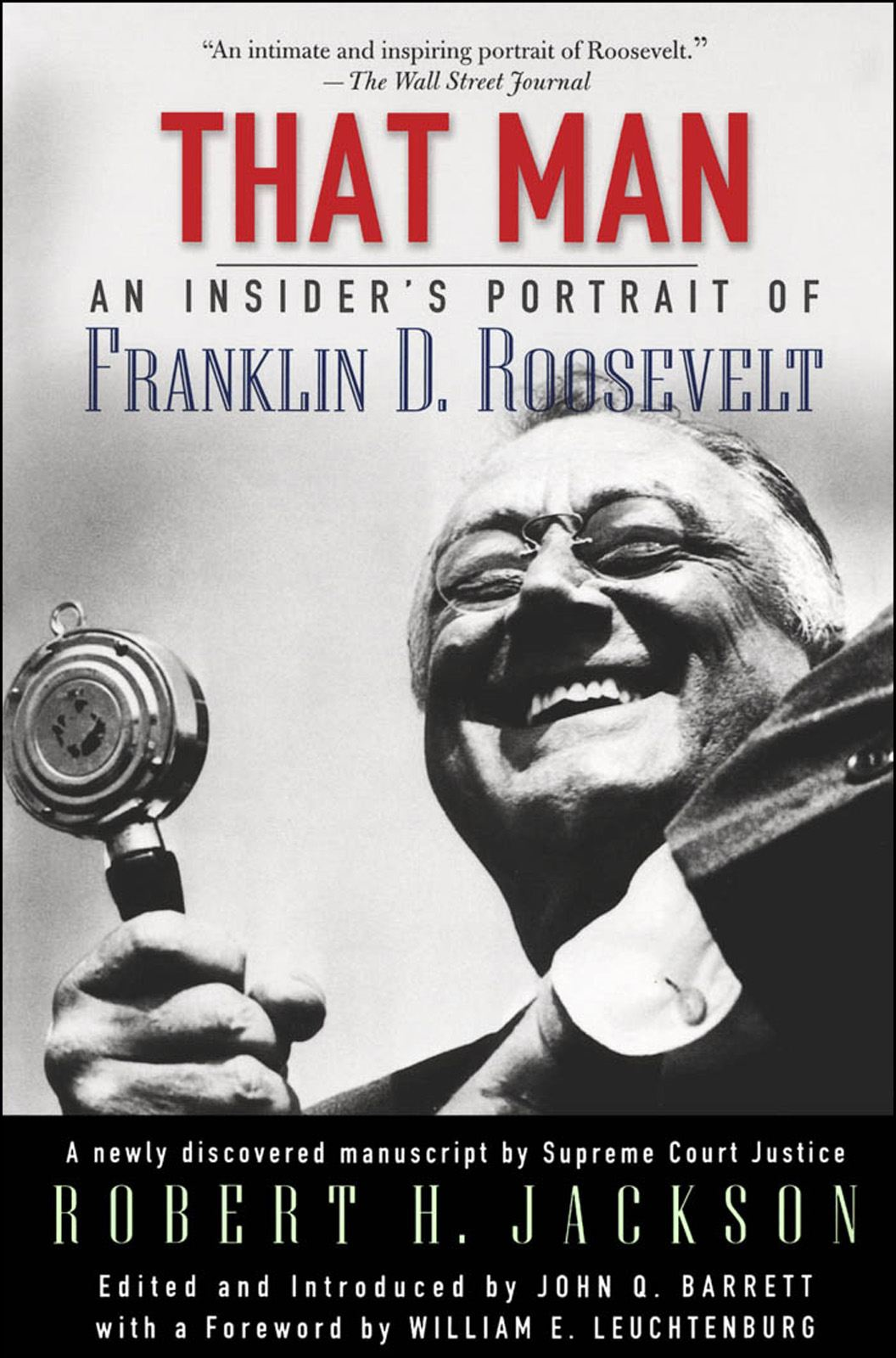 That Man:An Insider's Portrait of Franklin D. Roosevelt
