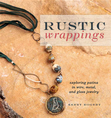 Rustic Wrappings Exploring Patina in Wire, Metal, and Glass Jewelry