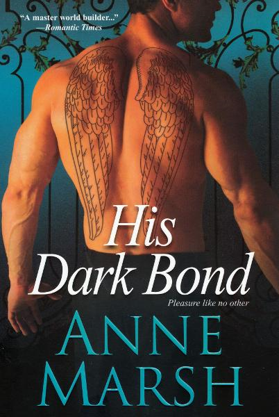His Dark Bond By: Anne Marsh