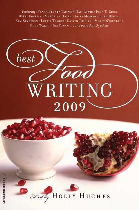 Best Food Writing 2009 By: