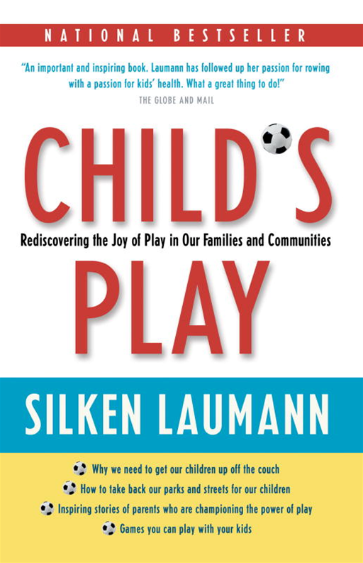 Child's Play By: Silken Laumann